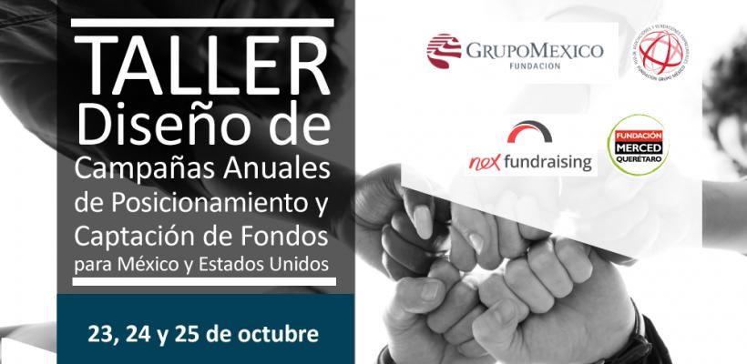 Taller: diseño de campañas anuales de posicionamiento y captación de fondos para México y Estados Unidos