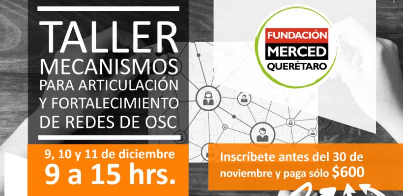 TALLER: MECANISMOS PARA ARTICULACIÓN Y FORTALECIMIENTO DE REDES DE OSC