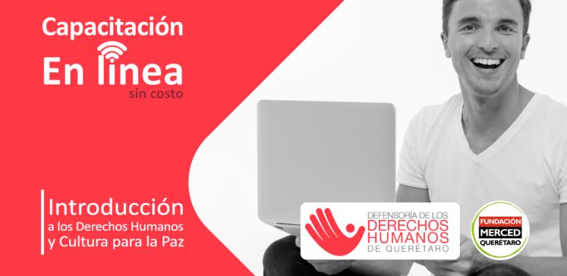 Capacitación en línea: Introducción a los Derechos Humanos y Cultura para la Paz