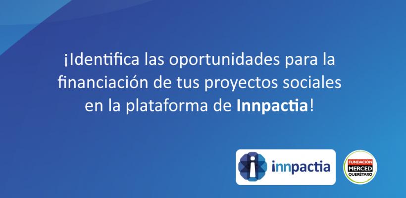 Identifica las oportunidades para la financiación de tus proyectos sociales en la plataforma de Innpactia