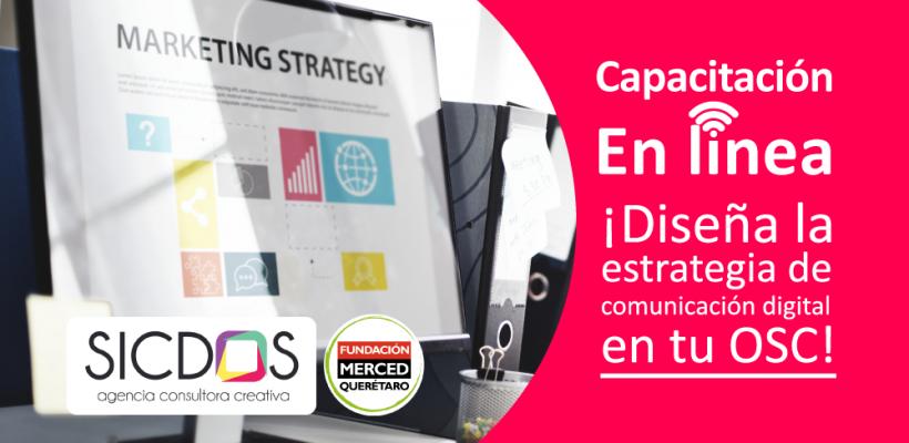 Capacitación en línea: Diseña la estrategia de comunicación de tu OSC