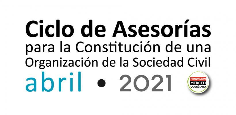 4° Ciclo de asesorías para la constitución de una OSC 2021