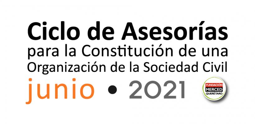 6° Ciclo de asesorías para la constitución de una OSC 2021